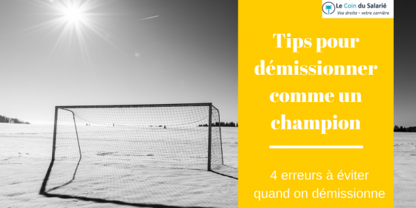 Tips démission